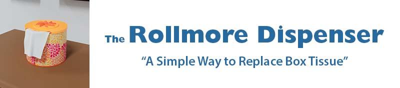 The Rollmor Dispenser