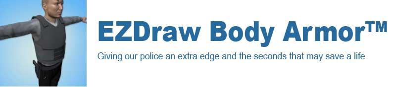 EZDraw Body Armor™