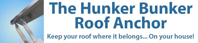 The Hunker Bunker Roof Anchor