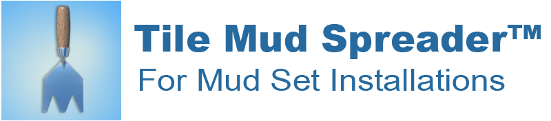 Tile Mud Spreader™
